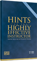 Hints for the Highly Effective Instructor