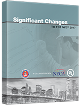 Significant Changes to the NEC® 2017