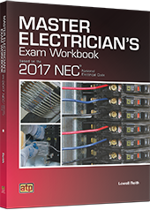 Master Electrician's Exam Workbook Based on the 2017 NEC® - ATP Learning