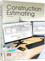 Construction Estimating, 3rd Edition