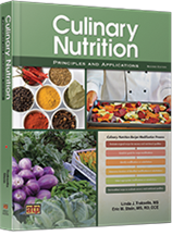 Culinary Nutrition Principles and Applications, 2nd Edition