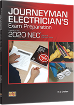 Journeyman Electrician's Exam Preparation Based on the 2020 NEC®