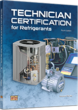 Technician Certification for Refrigerants, 4th Edition