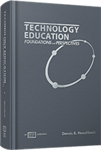 Technology Education: Foundations and Perspectives Premium Access Package™