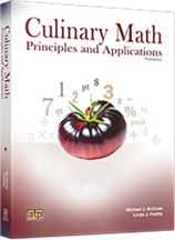 Culinary Math Principles and Applications, 3rd Edition