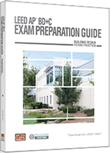 LEED AP® BD+C Exam Preparation Guide