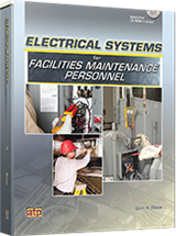 Electrical Systems for Facilities Maintenance Personnel