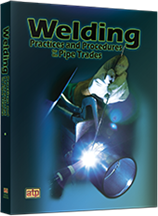 Welding Practices & Procedures for the Pipe Trades