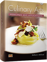 Culinary Arts Principles and Applications, 2nd Edition
